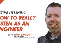 Active Listening – How to Really Listen as an Engineer
