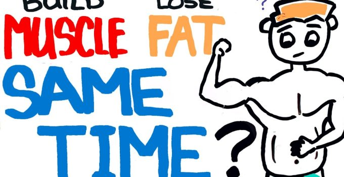 Build Muscle and Burn Fat at the Same Time – Is it Possible to Lose Weight and Bulk Up?